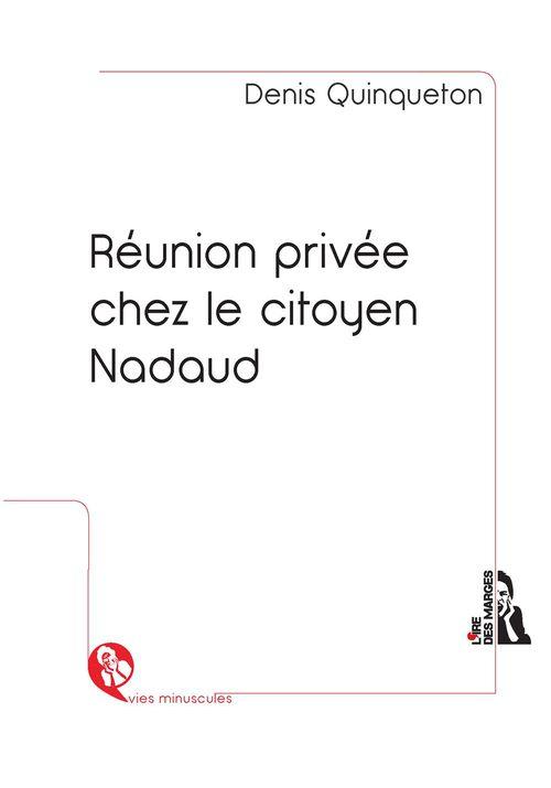 Réunion privée chez le citoyen Nadaud