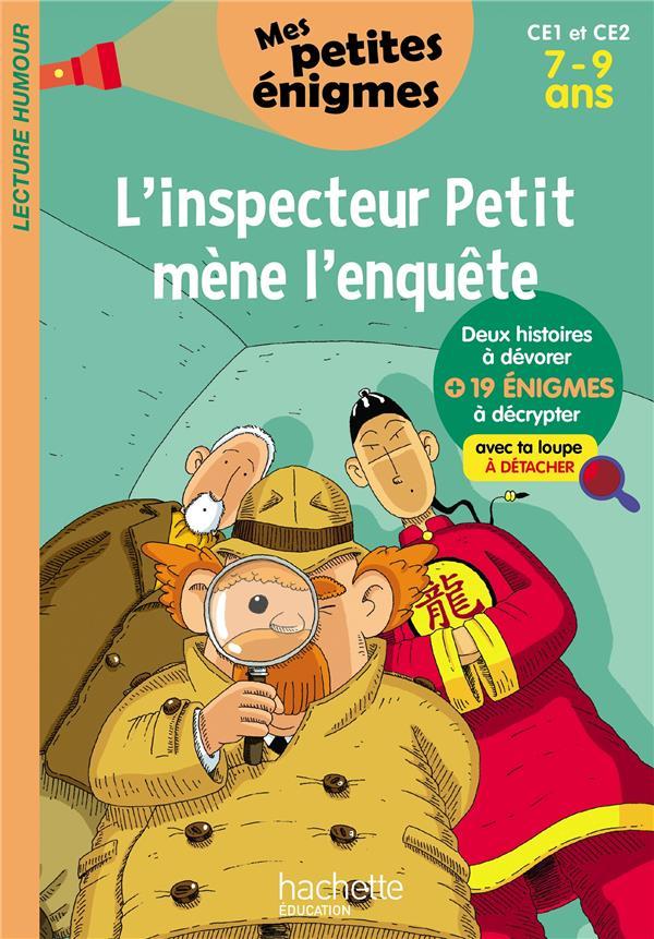L'inspecteur Petit mène l'enquête ; CE1/CE2 ; 7/9 ans