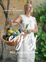 Enjoy ; mes joyeuses tablées  - Perla Servan-Schreiber - Nathalie Carnet
