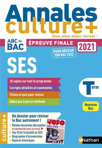 Annales ABC du bac ; sujets & corrigés ; sciences économiques et sociales ; terminale ; culture + (édition 2020)