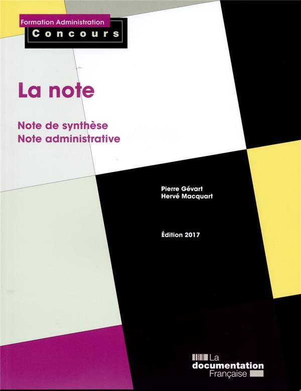 La note ; note de synthese, note administrative (édition 2017)