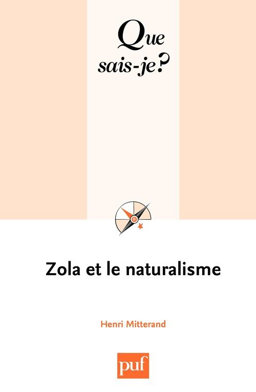 Zola et le naturalisme (4e édition)