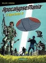 Apocalypse Mania - Tome 2 - Experiment IV