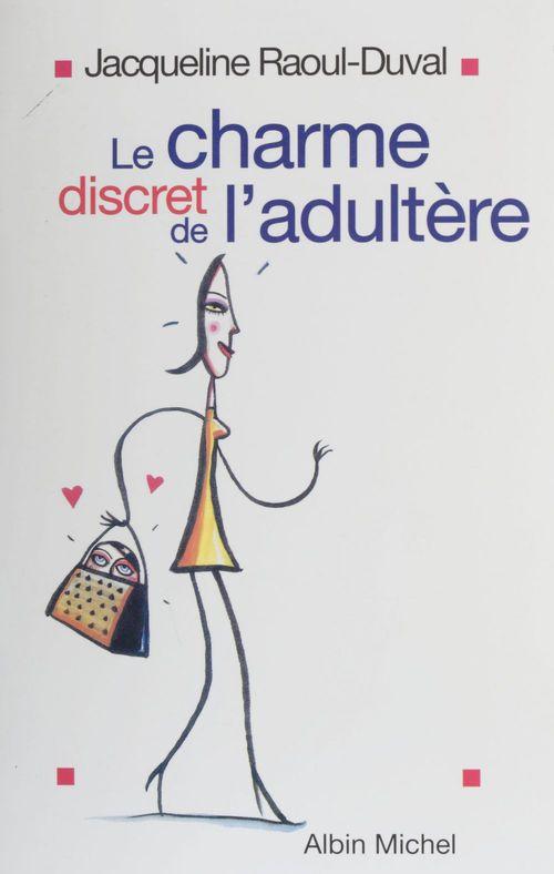 Le charme discret de l'adultere