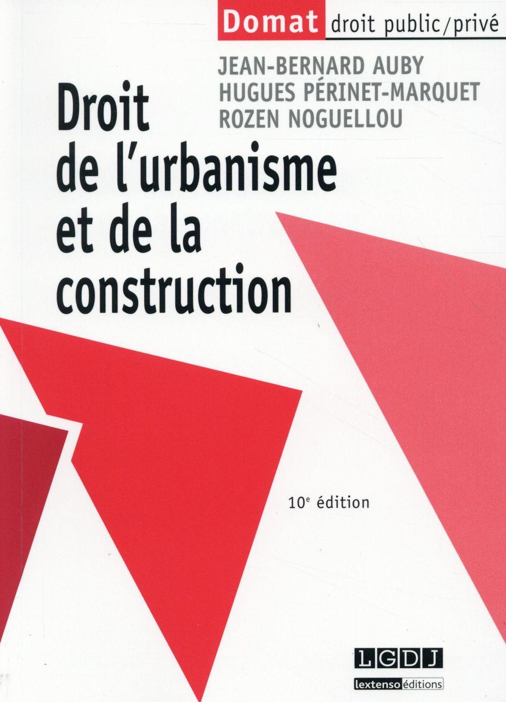 Droit de l'urbanisme et de la construction (10e édition)
