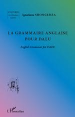 Vente Livre Numérique : La grammaire anglaise pour DAEU  - Ignatiana Shongedza