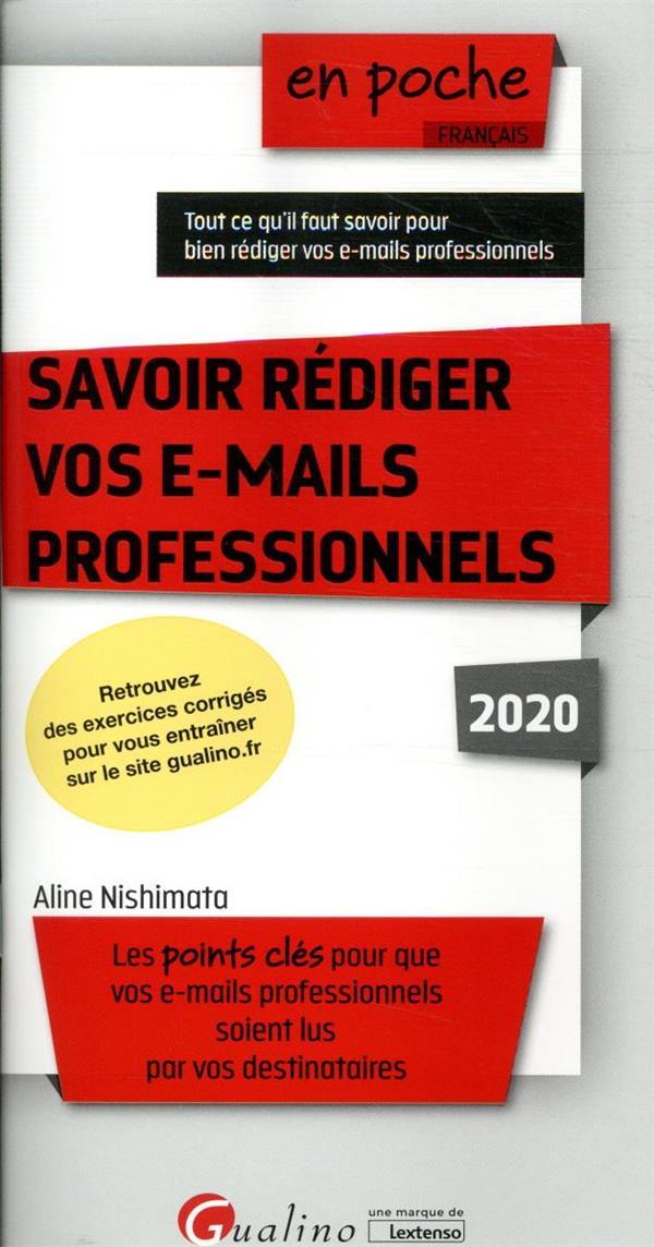 Savoir rédiger vos e-mails professionnels (édition 2020)