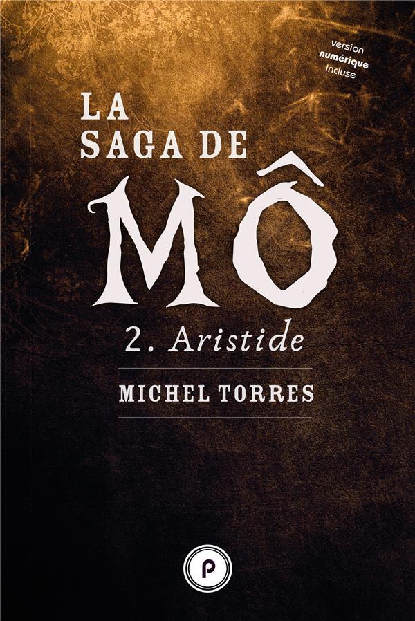 La saga de Mô t.2 ; Aristide