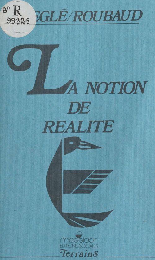 La notion de realite