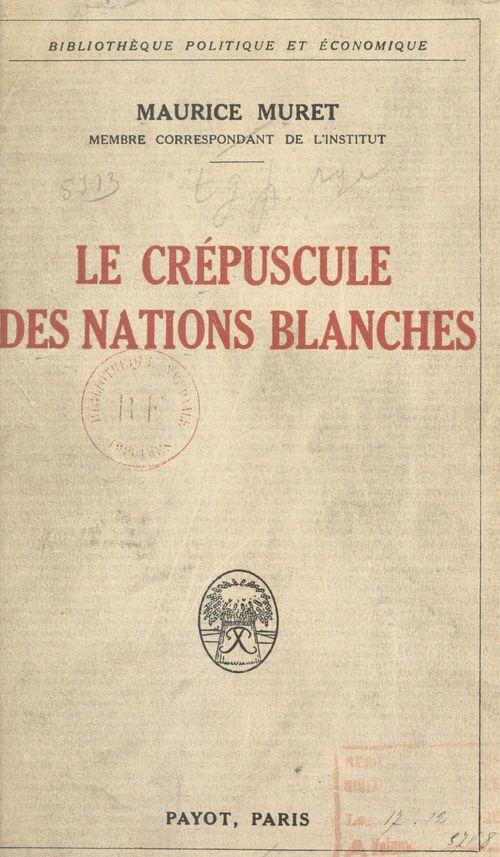 Le crépuscule des nations blanches