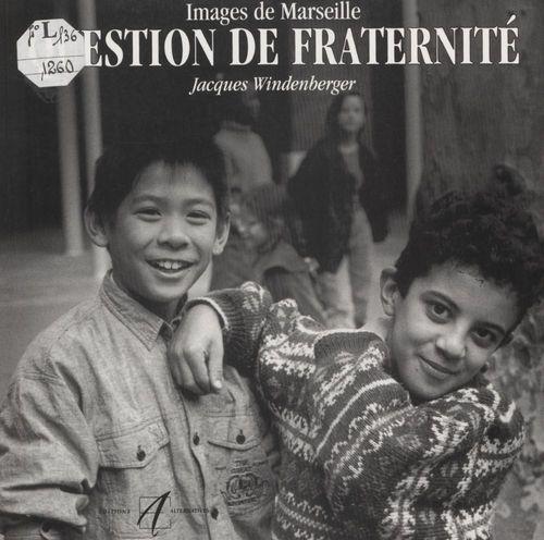 Images de Marseille, question de fraternité