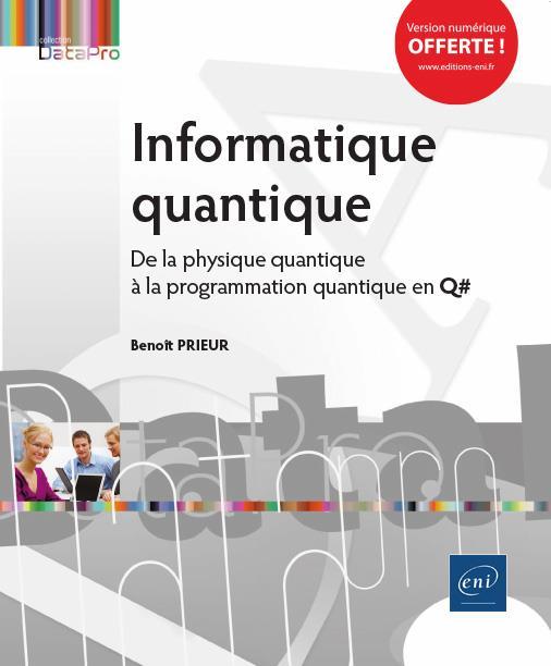 Informatique quantique ; de la physique quantique à la programmation quantique en Q#