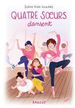 Vente Livre Numérique : Quatre soeurs dansent  - Sophie Rigal-Goulard