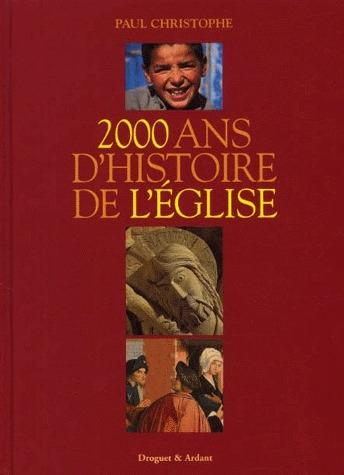 2000 ans d'histoire de l'église
