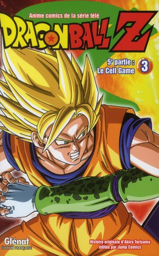 Dragon Ball Z ; Cycle 5 T.3 ; Le Cell Game