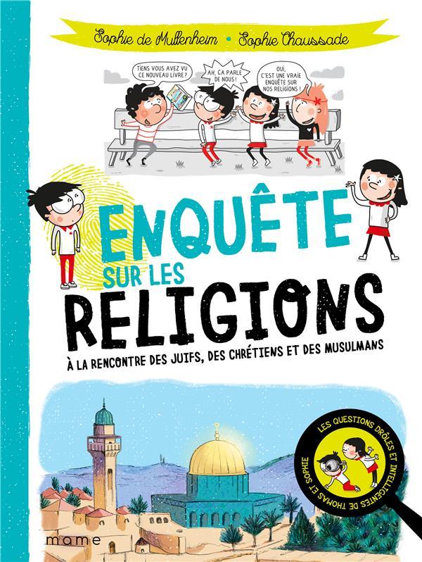 LES QUESTIONS DROLES ET INTELLIGENTES DE THOMAS ET SOPHIE  -  ENQUETE SUR LES RELIGIONS