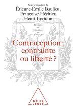 Vente EBooks : Contraception : contrainte ou liberté ?  - FRANCOISE HERITIER - Étienne-Émile Baulieu - Henri Leridon
