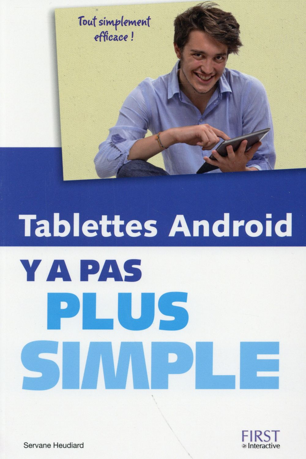 Y A PAS PLUS SIMPLE ; tablettes Android