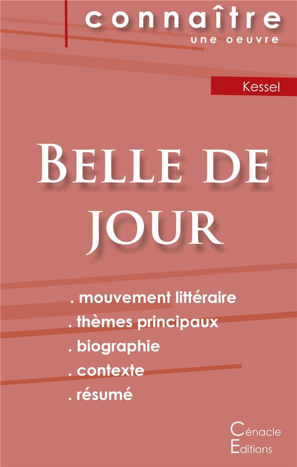 Fiche de lecture belle de jour de Joseph Kessel ; analyse littéraire de référence et résume complet