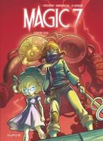 Vente Livre Numérique : Magic 7 t.2 ; contre tous !  - Giuseppe Quattrocchi - Kid Toussaint