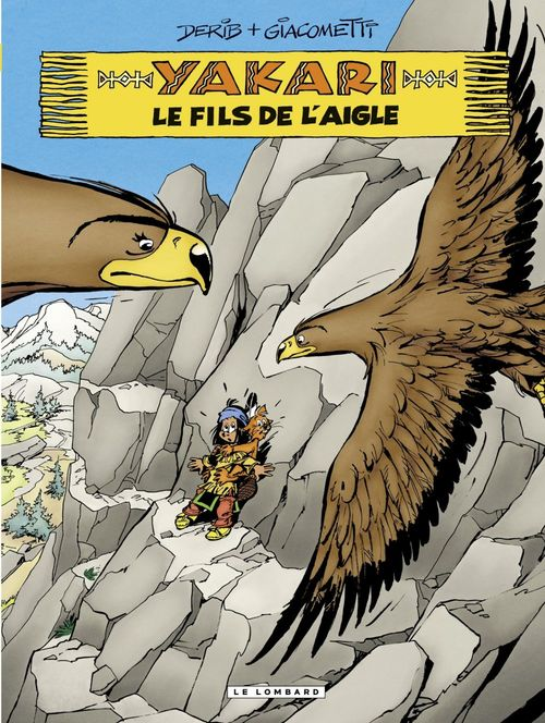 Yakari - tome 41 - Le fils de l'aigle