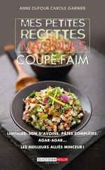 Vente EBooks : Mes petites recettes magiques coupe-faim  - Anne Dufour - Carole Garnier