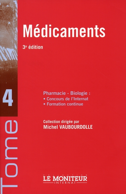 Le Moniteur Internat Tome 4 Medicaments