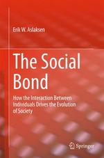 The Social Bond  - Erik W. Aslaksen