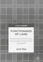 Functionings of Land  - Jyoti Rao