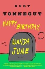 Vente Livre Numérique : Happy Birthday, Wanda June  - Kurt Vonnegut