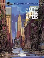 Vente Livre Numérique : Valerian & Laureline - Volume 1 - The City of Shifting Waters  - Pierre Christin - Jean-Claude Mézières