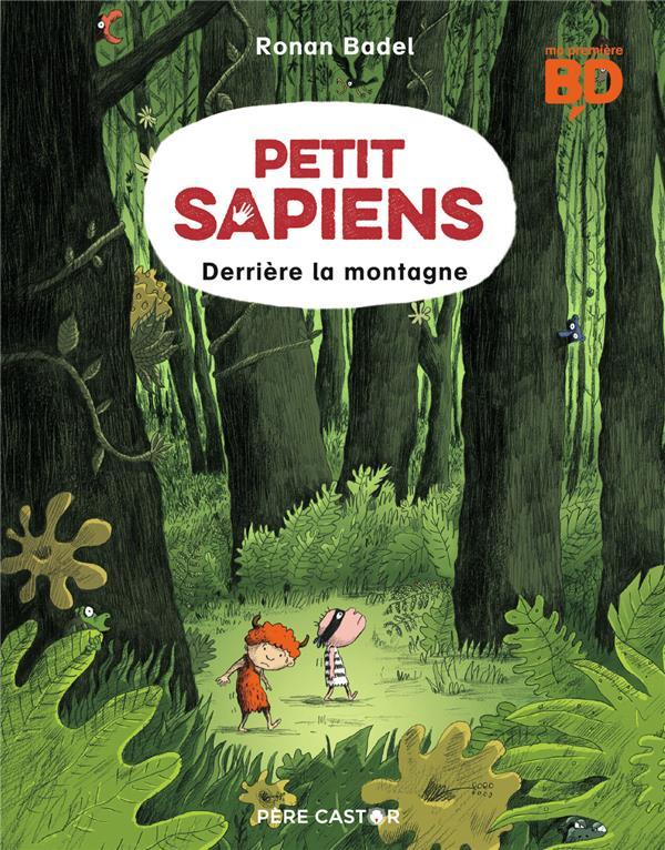 Petit Sapiens t.2 ; derrière la montagne