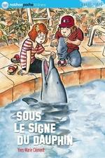 Vente Livre Numérique : Sous le signe du dauphin  - Yves-Marie Clément