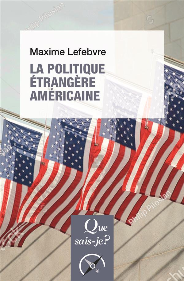 La politique étrangere américaine