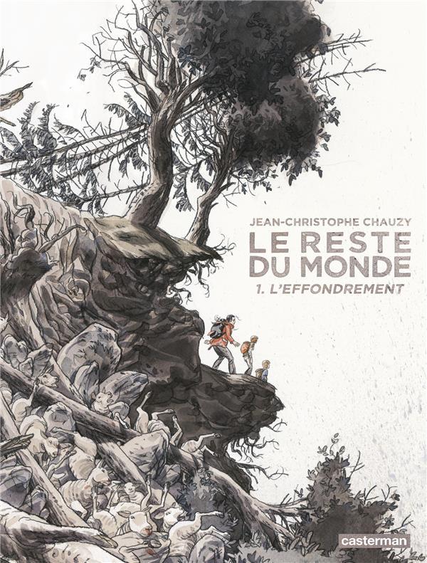 LE RESTE DU MONDE - T01 - L-EFFONDREMENT CHAUZY