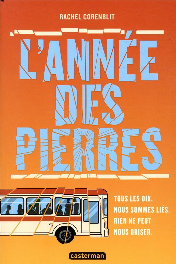 L'ANNEE DES PIERRES