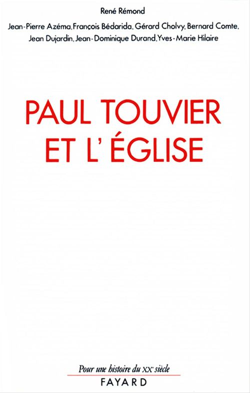 Paul Touvier et l'Eglise  - Rene Remond