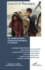 Revue cultures et conflits N.79/80 ; langue et politique ; les mobilisations ethnolinguistiques en Europe  - Revue Cultures Et Conflits