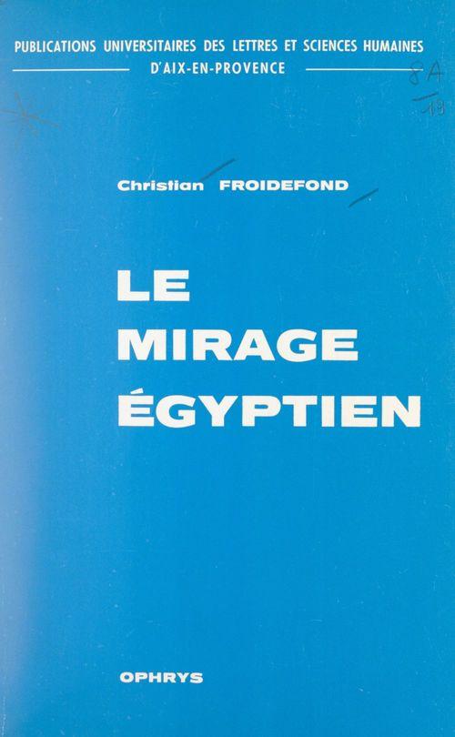 Le mirage égyptien dans la littérature grecque, d'Homère à Aristote