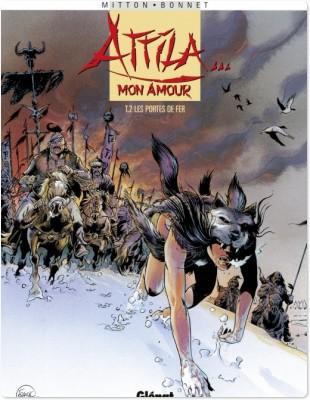 Attila mon amour t.2; les portes de l'enfer