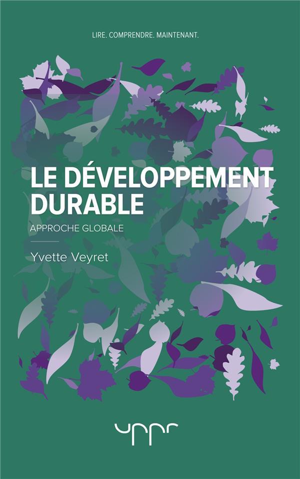 Le développement durable ; approche globale
