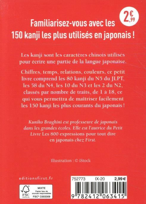 Le petit Livre des kanji ; 150 kanji essentiels pour apprendre le japonais