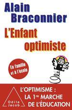Vente Livre Numérique : L' Enfant optimiste  - Alain Braconnier