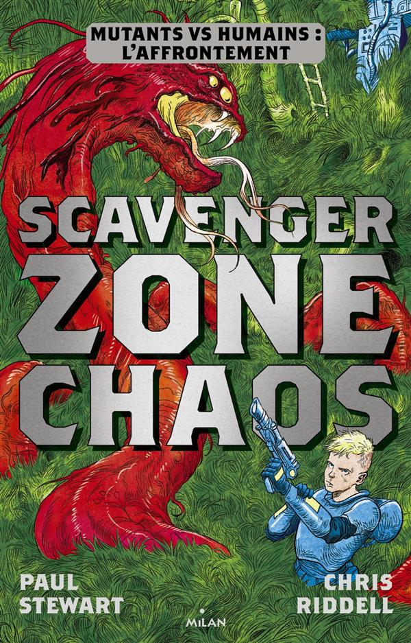 SCAVENGER , TOME 02 - ZONE CHAOS Riddell Chris