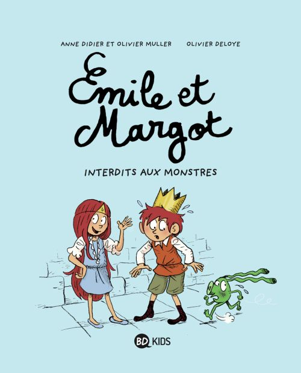 Emile et Margot T.1 ; interdit aux monstres