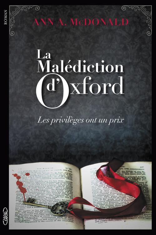 La malédiction d'Oxford ; les privilèges ont un prix