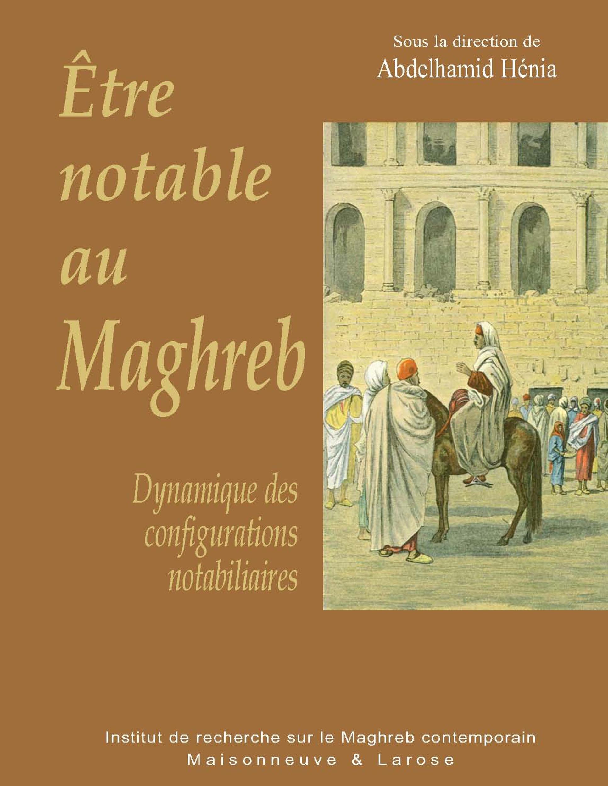 être notable au maghreb ; dynamique des configurations nobiliaires