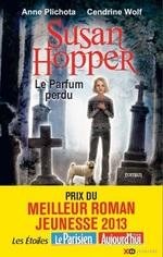 Vente Livre Numérique : Susan Hopper - tome 1 Le parfum perdu  - Anne Plichota - Cendrine Wolf