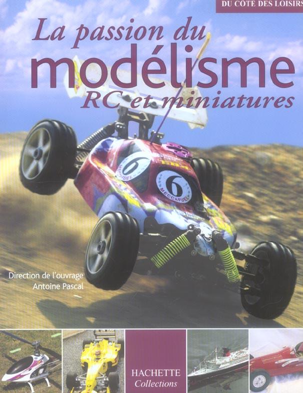 La passion du modelisme rc et miniatures