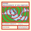 Rome Naissance D'Un Empire